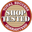 Shop Tested: Total Success Guaranteed